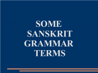 Some Sanskrit Grammar Terms